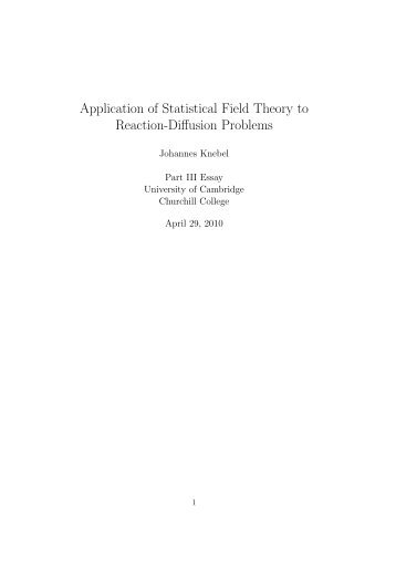 Application of Statistical Field Theory to Reaction-Diffusion Problems