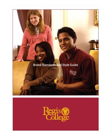 Brand Standards and Style Guide - Regis College
