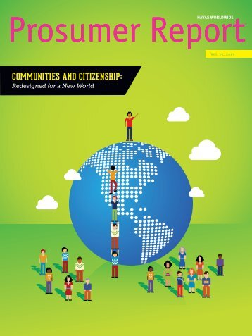 communities and citizenship - Havas Worldwide Prosumer Reports