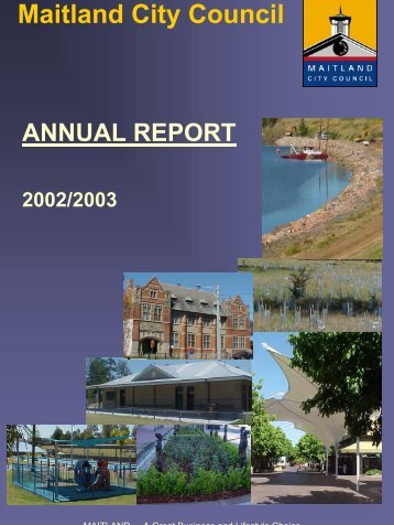 Annual Report 2002/2003 - Maitland City Council - NSW Government
