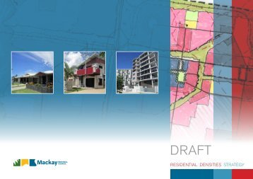 Draft Residential Densities Strategy - Mackay Regional Council ...