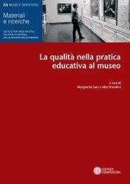 La qualità nella pratica educativa al museo - Istituto per i Beni ...