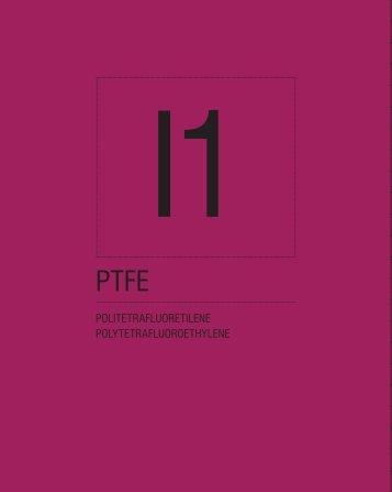politetrafluoretilene polytetrafluoroethylene - Diflon - PTFE