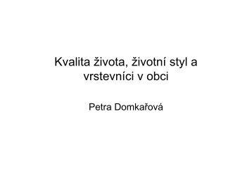 Kvalita života, životní styl a vrstevníci v obci - Petra Domkařová