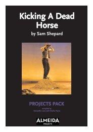 Kicking A Dead Horse - Almeida Theatre