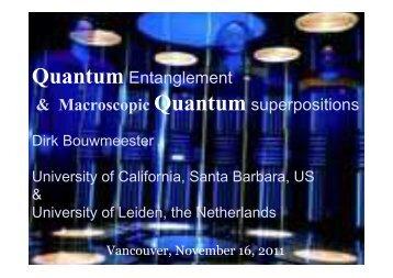 Quantum Entanglement & Macroscopic Quantum superpositions