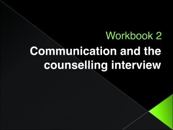 Communication and the Counselling Interview