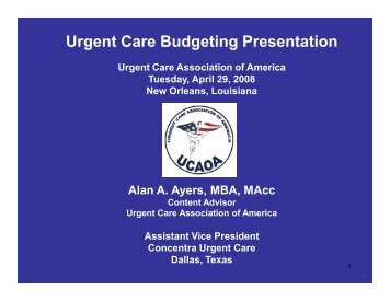 Urgent Care Budgeting Presentation - Alan Ayers Biography and ...