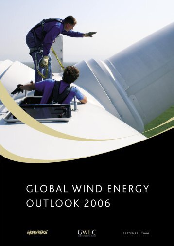 Global Wind Energy Outlook 2006 - Sustentabilidad.uai.edu.ar