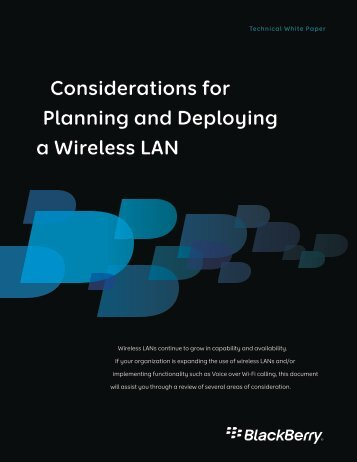 Considerations for Planning and Deploying a Wireless ... - BlackBerry