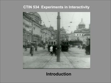CTIN 544 Experiments in Interactivity - USC Interactive Media Division