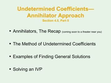 annihilator method differential equations Cients for obtaining a particular solution of a linear differential equation with  be  obtained by the annihilator method, but usually, it is obtained by following a set.