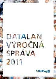 Výročná správa spoločnosti za rok 2011 - DATALAN, as