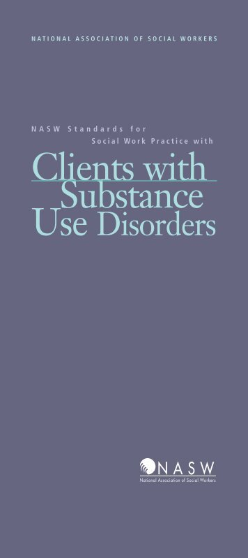 Clients with Substance Use Disorders - National Association of ...