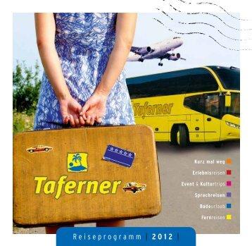 Reiseprogramm | 2012 | - Taferner
