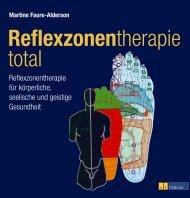 Reflexzonentherapie für körperliche, seelische und ... - AT Verlag