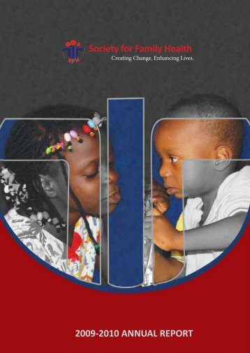 Society for Family Health 2009-2010 annual report - Resourcedat