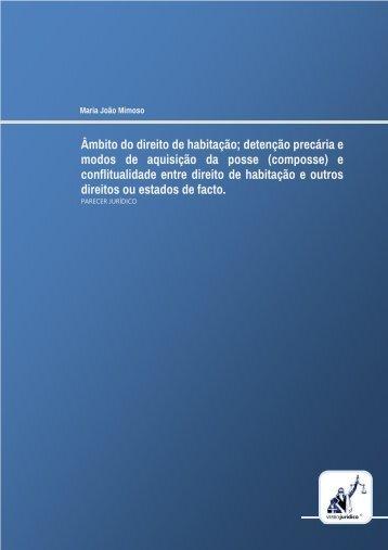 Âmbito do direito de habitação; detenção precária e modos de ...