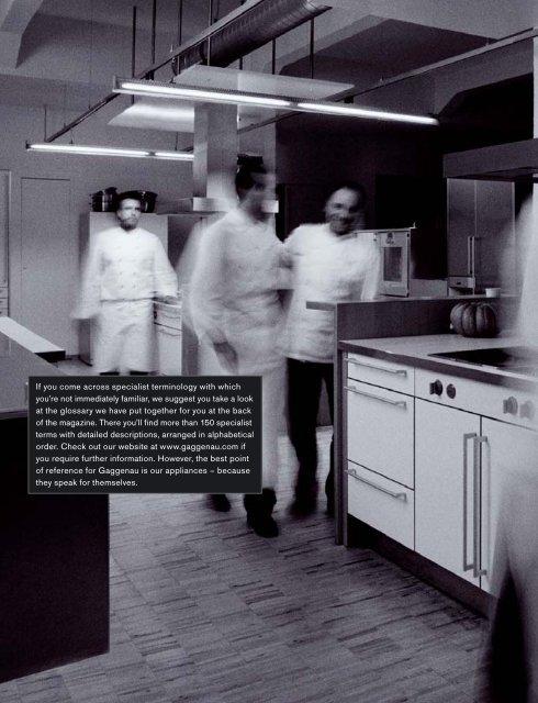 The Gaggenau Magazine. Edition 2010/2011. T he G ag g enau M ...