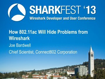 How 802.11ac Will Hide Problems from Wireshark - Sharkfest ...