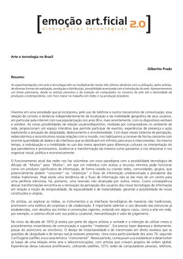 Arte e tecnologia no Brasil Gilbertto Prado Resumo: Vivemos em ...