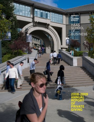 2008-2009 ANNUAL REPORT OF PRIVATE GIVING HAAS ...