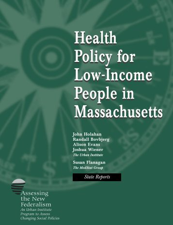Health Policy for Low-Income People in ... - Urban Institute