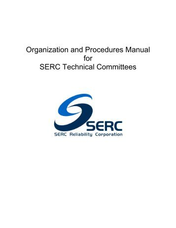 Organization and Procedures Manual for SERC Technical Committees