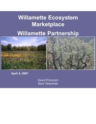 Willamette Ecosystem Marketplace Willamette Partnership