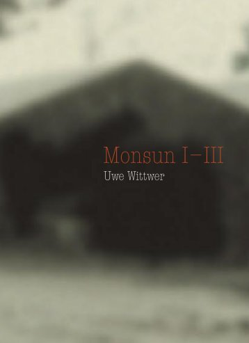 Monsun I–III - Uwe Wittwer