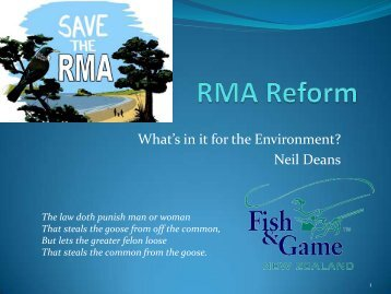 RMA Reform: What's in it for the environment?, Neil ... - Labour Party
