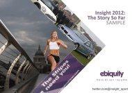 Insight 2012: The Story So Far SAMPLE - Ebiquity