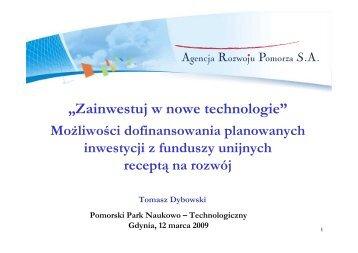 Zainwestuj w nowe technologie - Agencja Rozwoju Pomorza SA