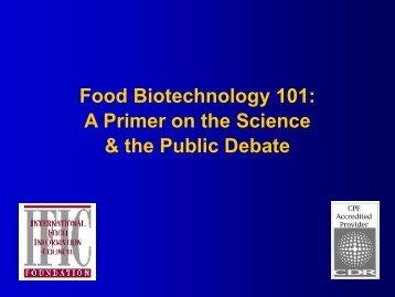 Food Biotechnology 101 Presentation - International Food ...