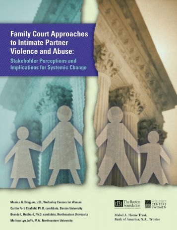 Family Court Approaches to IPVA Full report (PDF) - Wellesley ...