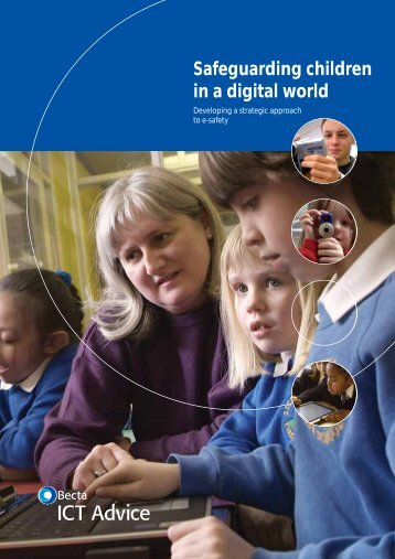 Safeguarding children in a digital world (©Becta) - Wise Kids