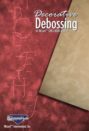 Debossing Debossing - Framers Corner