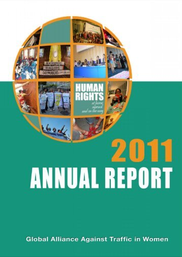 annual report 2011 - Global Alliance Against Traffic in Women