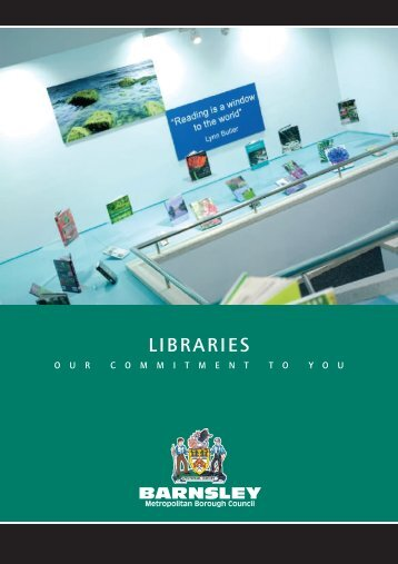 Libraries - Our Commitment to You - Barnsley Council Online