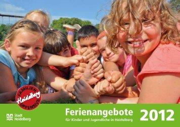 Ferienangebote für Kinder und Jugendliche in ... - Stadt Heidelberg