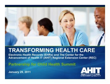 TRANSFORMING HEALTH CARE - Partnership for Child Health