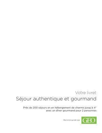 Séjour authentique et gourmand - E-Merchant