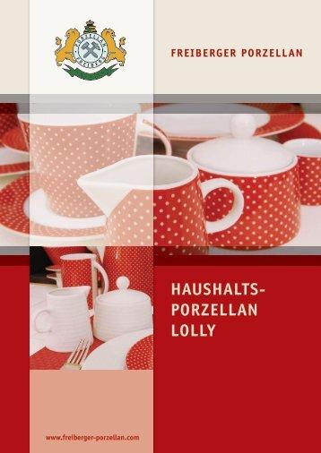 HAUSHALTS- PORZELLAN LOLLY - Freiberger Porzellan