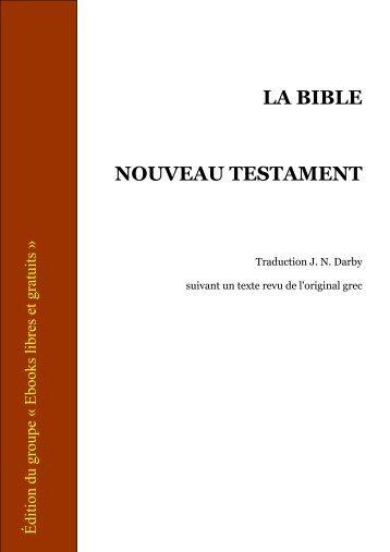 LA BIBLE NOUVEAU TESTAMENT - Terre Nouvelle