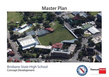 Facilities Master Plan Process Book - Brisbane State High School