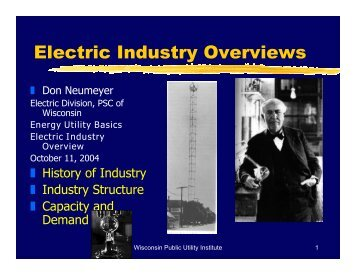 Electric Industry Overviews - Wisconsin Public Utility Institute