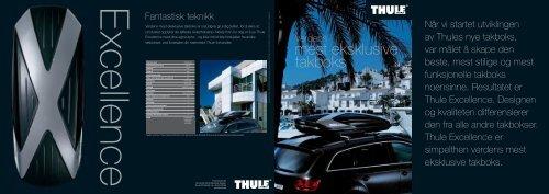 Når vi startet utviklingen av Thules nye takboks, var målet å skape ...