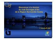 Bienvenue à la réunion du club Ouvrages d'Art de la Région ...