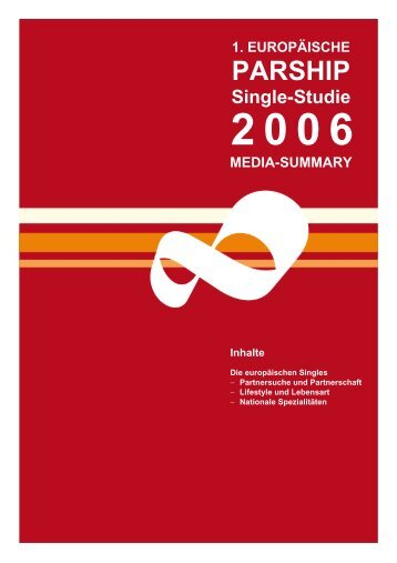 Media Summary 1. Europäische PARSHIP Single-Studie