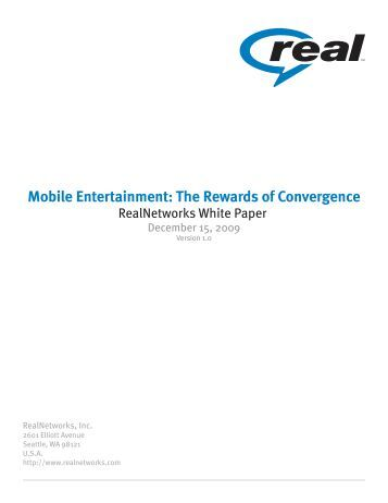 Mobile Entertainment: The Rewards of Convergence - Realnetworks